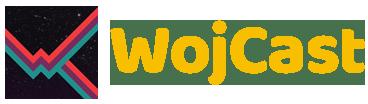 WojCast